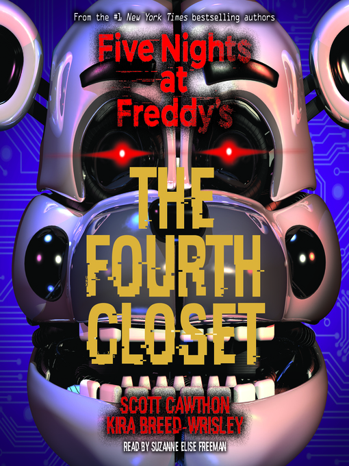 Title details for The Fourth Closet by Scott Cawthon - Available