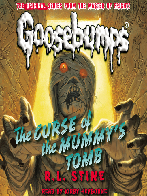 Title details for The Curse of the Mummy's Tomb by R. L. Stine - Wait list