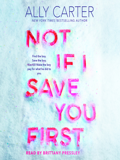 Title details for Not If I Save You First by Ally Carter - Available