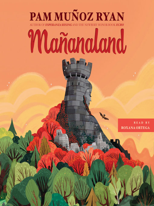 Title details for Mañanaland by Pam Muñoz Ryan - Available