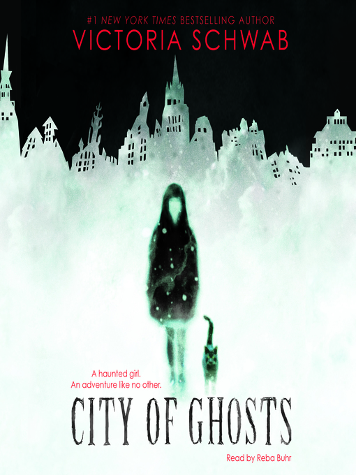 Title details for City of Ghosts by Victoria Schwab - Available