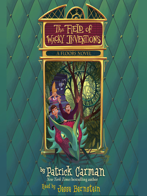 Title details for The Field of Wacky Inventions by Patrick Carman - Available