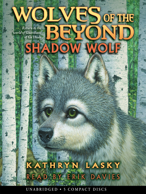 Title details for Shadow Wolf by Kathryn Lasky - Available