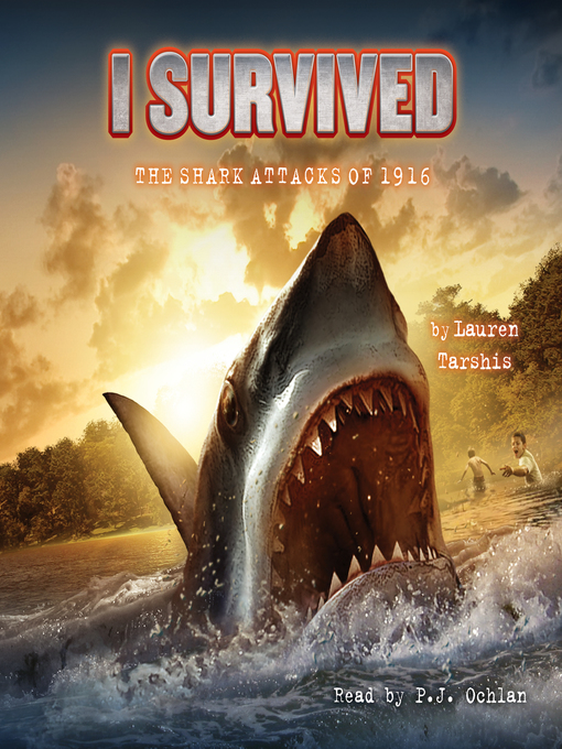 Cover of I Survived the Shark Attacks of 1916