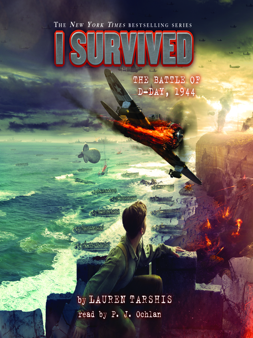 Title details for I Survived the Battle of D-Day, 1944 by Lauren Tarshis - Wait list