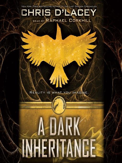 Title details for A Dark Inheritance by Chris d'Lacey - Wait list
