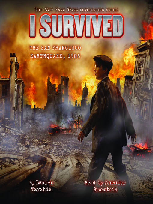 Title details for I Survived the San Francisco Earthquake, 1906 by Lauren Tarshis - Available