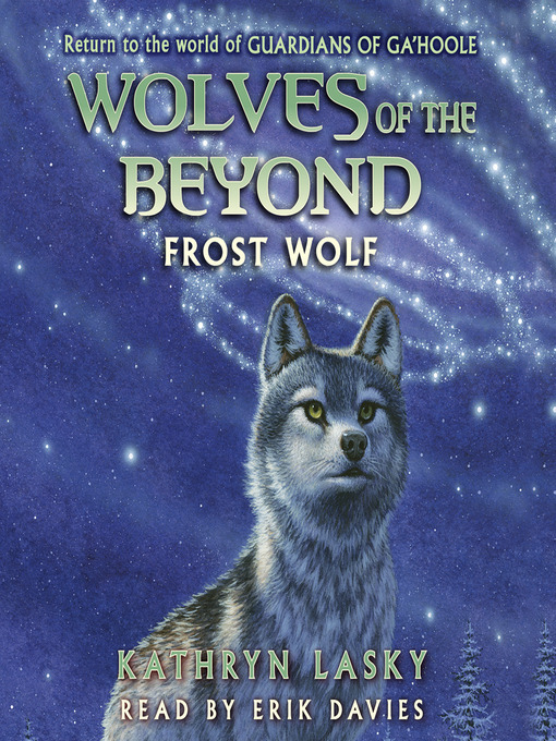 Title details for Frost Wolf by Kathryn Lasky - Available