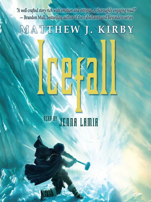 Title details for Icefall by Matthew J. Kirby - Available