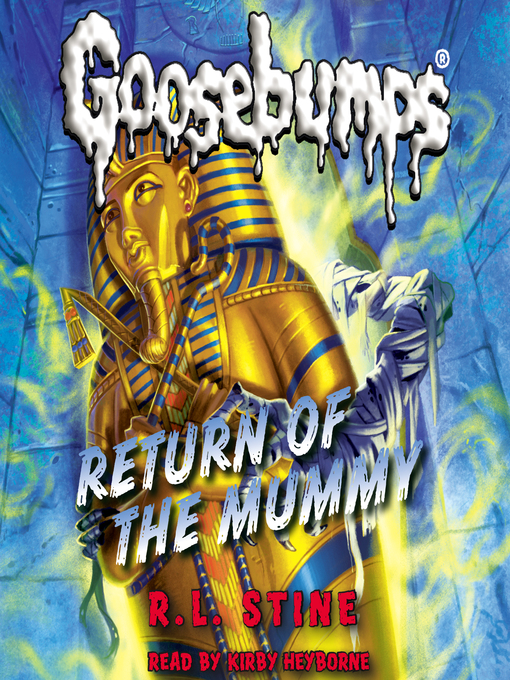 Title details for Return of the Mummy by R. L. Stine - Wait list
