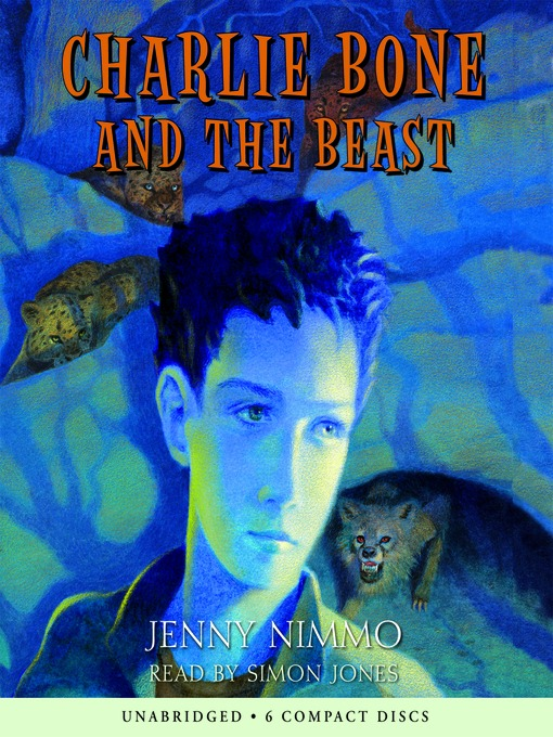 Title details for Charlie Bone and the Beast by Jenny Nimmo - Available