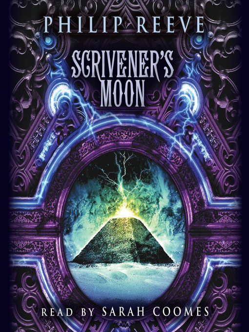 Title details for Scrivener's Moon by Philip Reeve - Available
