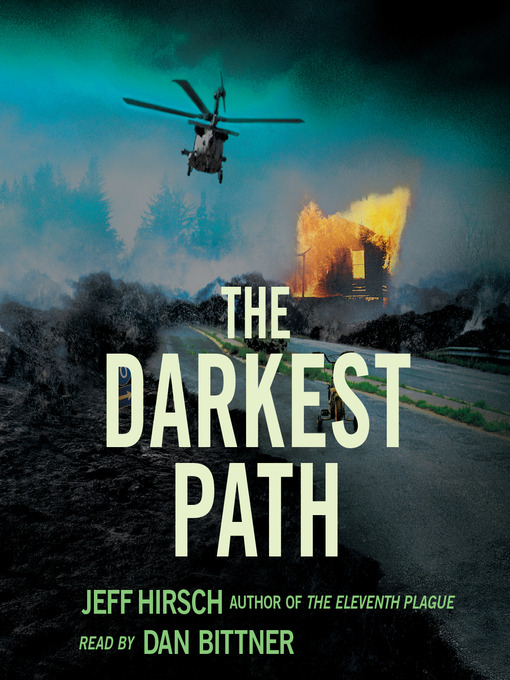 Title details for The Darkest Path by Jeff Hirsch - Wait list