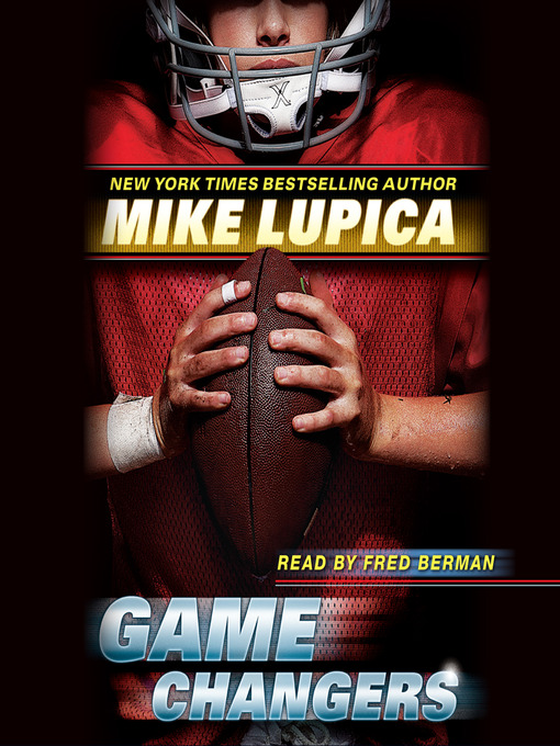 Title details for Game Changers by Mike Lupica - Available