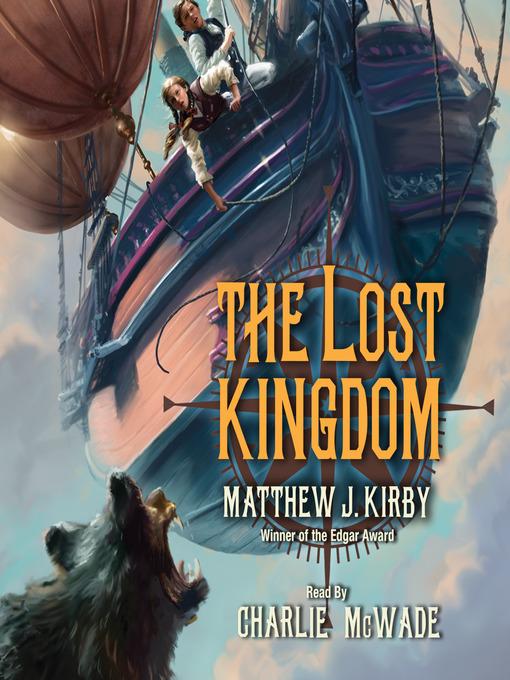 Title details for The Lost Kingdom by Matthew J. Kirby - Wait list