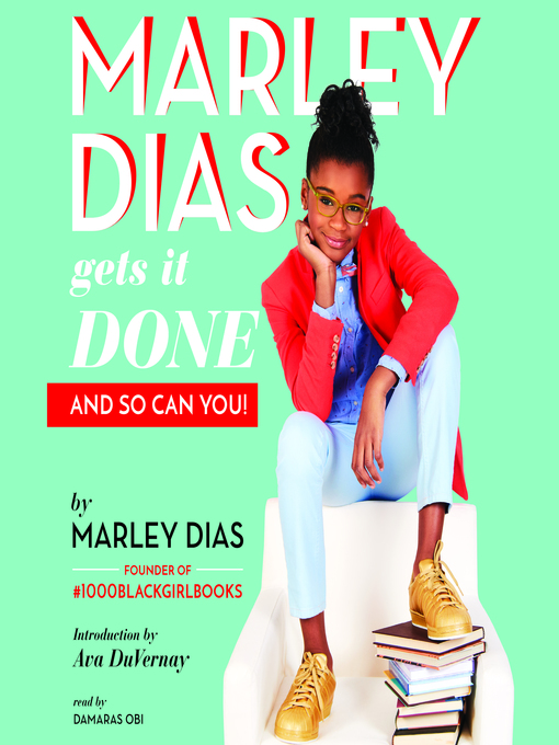 Title details for Marley Dias Gets It Done - And So Can You! by Marley Dias - Wait list