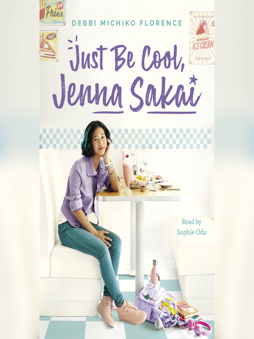Title details for Just Be Cool, Jenna Sakai by Debbi Michiko Florence - Available