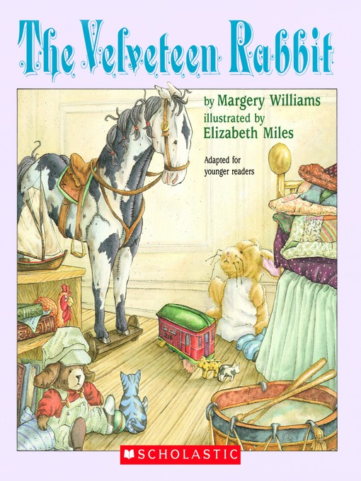 Title details for The Velveteen Rabbit by Margery Williams - Wait list
