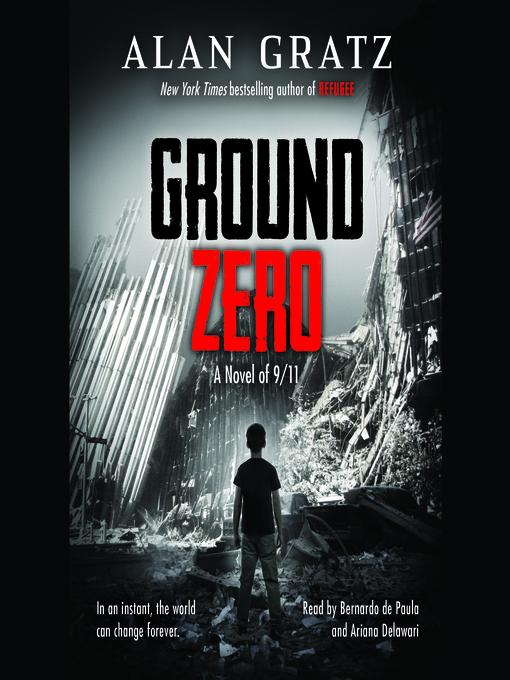 Title details for Ground Zero by Alan Gratz - Wait list