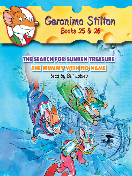 Title details for The Search for Sunken Treasure & The Mummy with No Name by Geronimo Stilton - Wait list