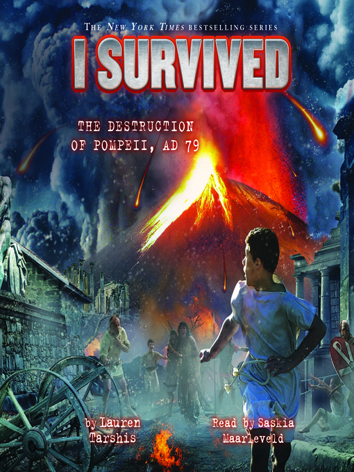 Title details for I Survived the Destruction of Pompeii, A.D. 79 by Lauren Tarshis - Available