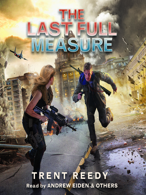 Title details for The Last Full Measure by Trent Reedy - Wait list