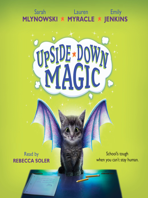 Title details for Upside-Down Magic by Sarah Mlynowski - Available