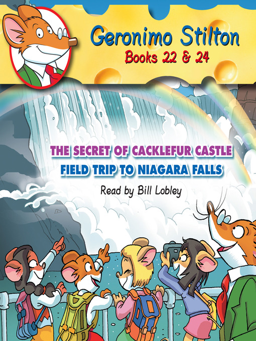 Title details for The Secret of Cacklefur Castle & Field Trip to Niagara Falls by Geronimo Stilton - Wait list