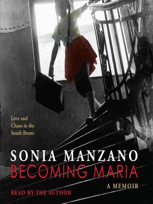 Title details for Becoming Maria by Sonia Manzano - Available