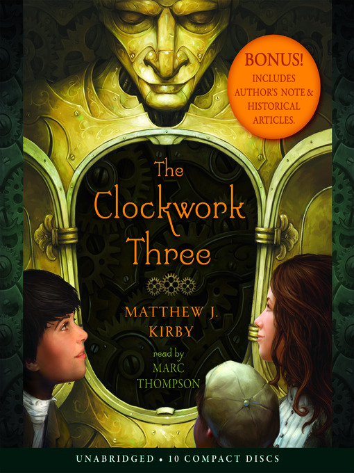 Title details for The Clockwork Three by Matthew Kirby - Available