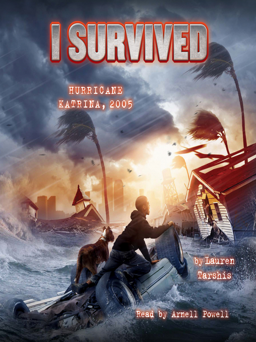 Title details for I Survived Hurricane Katrina, 2005 by Lauren Tarshis - Wait list