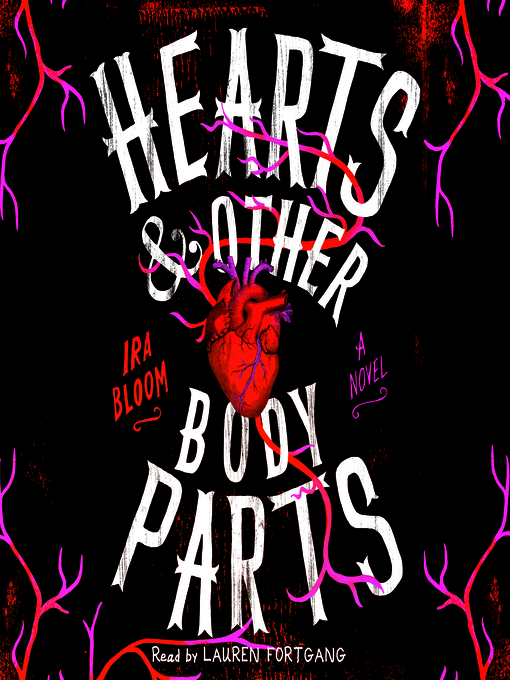 Title details for Hearts & Other Body Parts by Ira Bloom - Wait list