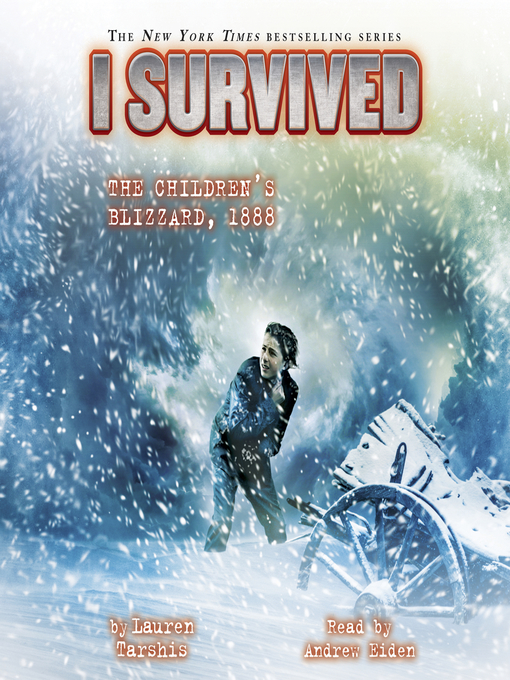 Title details for I Survived the Children's Blizzard, 1888 by Lauren Tarshis - Wait list