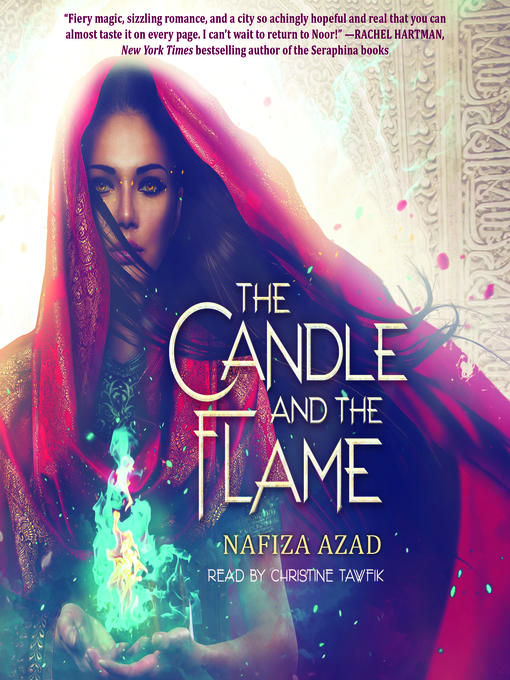 Title details for The Candle and the Flame by Nafiza Azad - Available