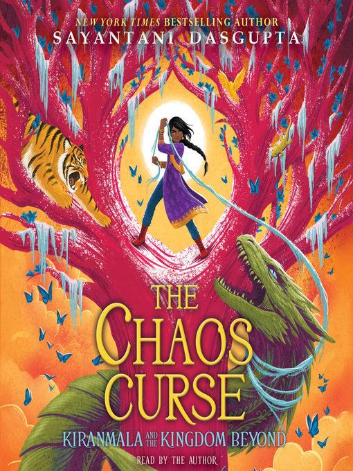 Title details for The Chaos Curse by Sayantani DasGupta - Wait list