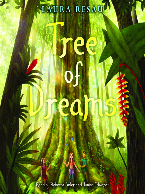 Title details for Tree of Dreams by Laura Resau - Wait list