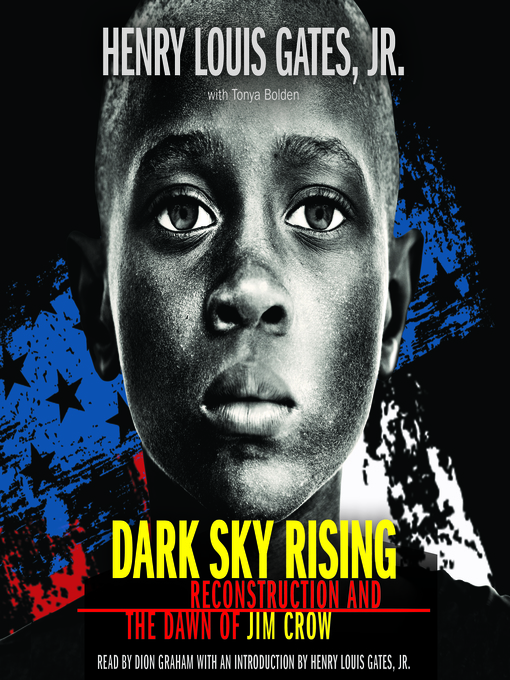 Title details for Dark Sky Rising by Henry Louis Gates, Jr. - Available
