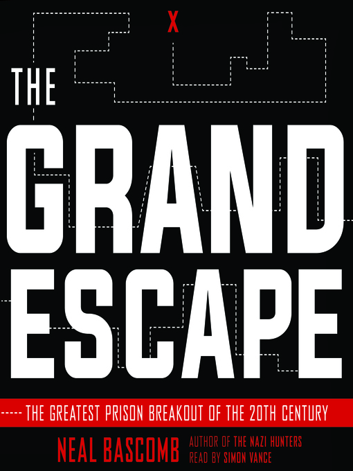 Title details for The Grand Escape by Neal Bascomb - Available