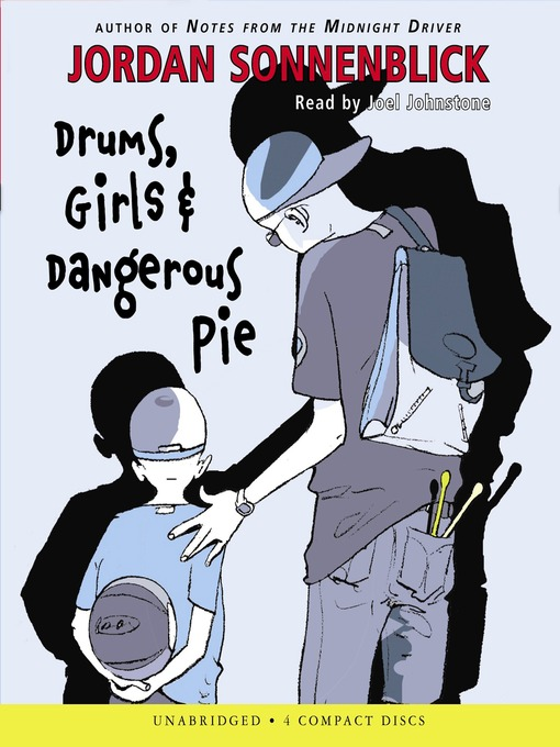 Title details for Drums, Girls, and Dangerous Pie by Jordan Sonnenblick - Available