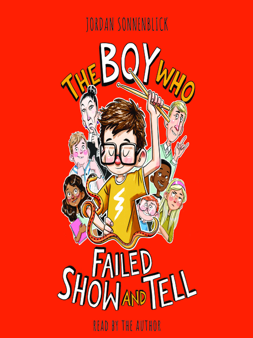 Title details for The Boy Who Failed Show and Tell by Jordan Sonnenblick - Wait list