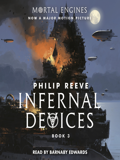 Title details for Infernal Devices by Philip Reeve - Available