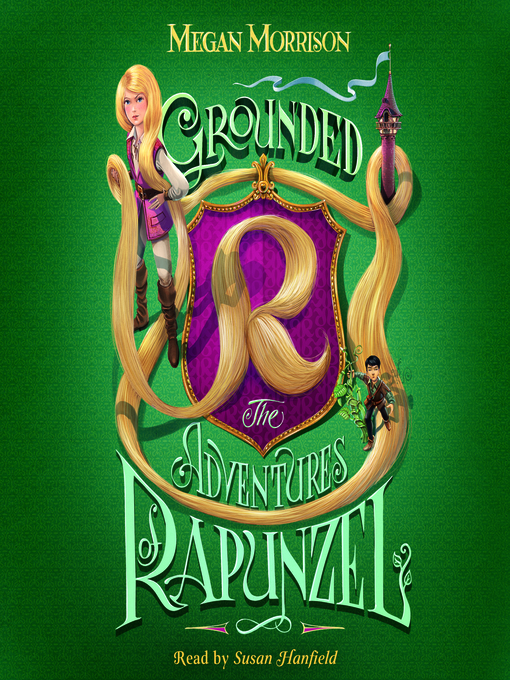 Cover of Grounded: The Adventures of Rapunzel