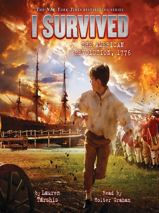 Title details for I Survived the American Revolution, 1776 by Lauren Tarshis - Available