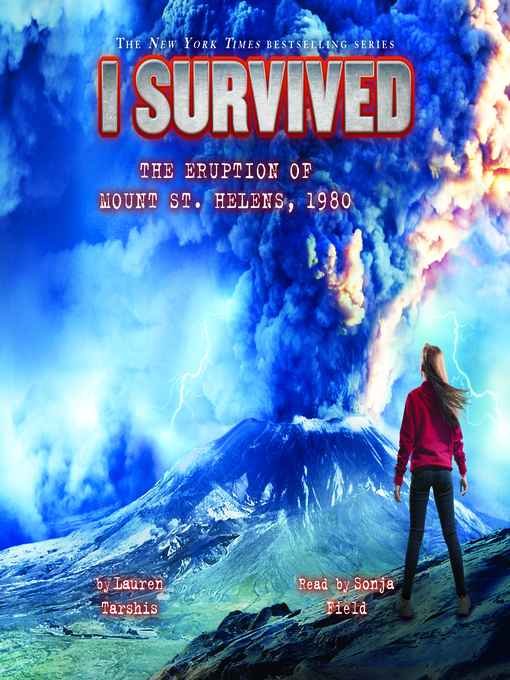 Title details for I Survived the Eruption of Mount St. Helens, 1980 by Lauren Tarshis - Available