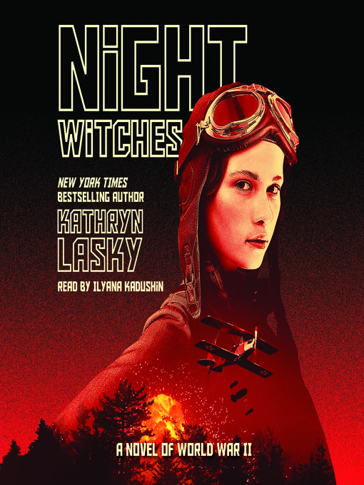 Title details for Night Witches by Kathryn Lasky - Available