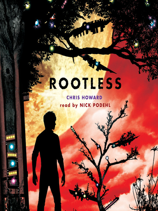 Title details for Rootless by Chris Howard - Available