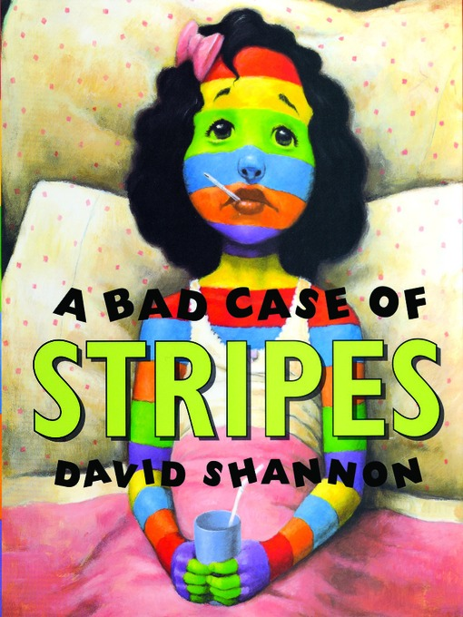 Cover of A Bad Case of Stripes