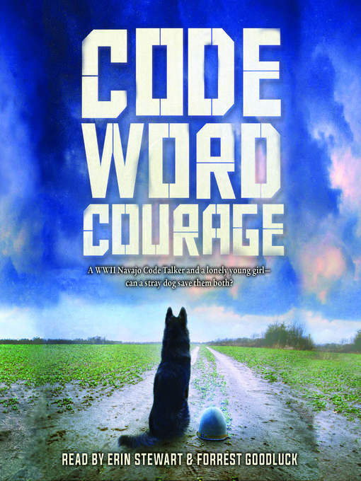 Title details for Code Word Courage by Forrest Goodluck - Wait list