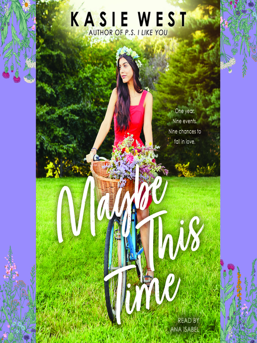 Title details for Maybe This Time by Kasie West - Wait list