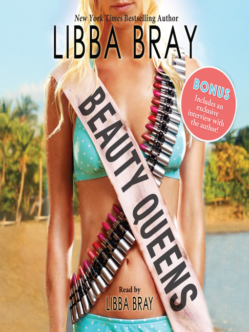 Title details for Beauty Queens by Libba Bray - Wait list